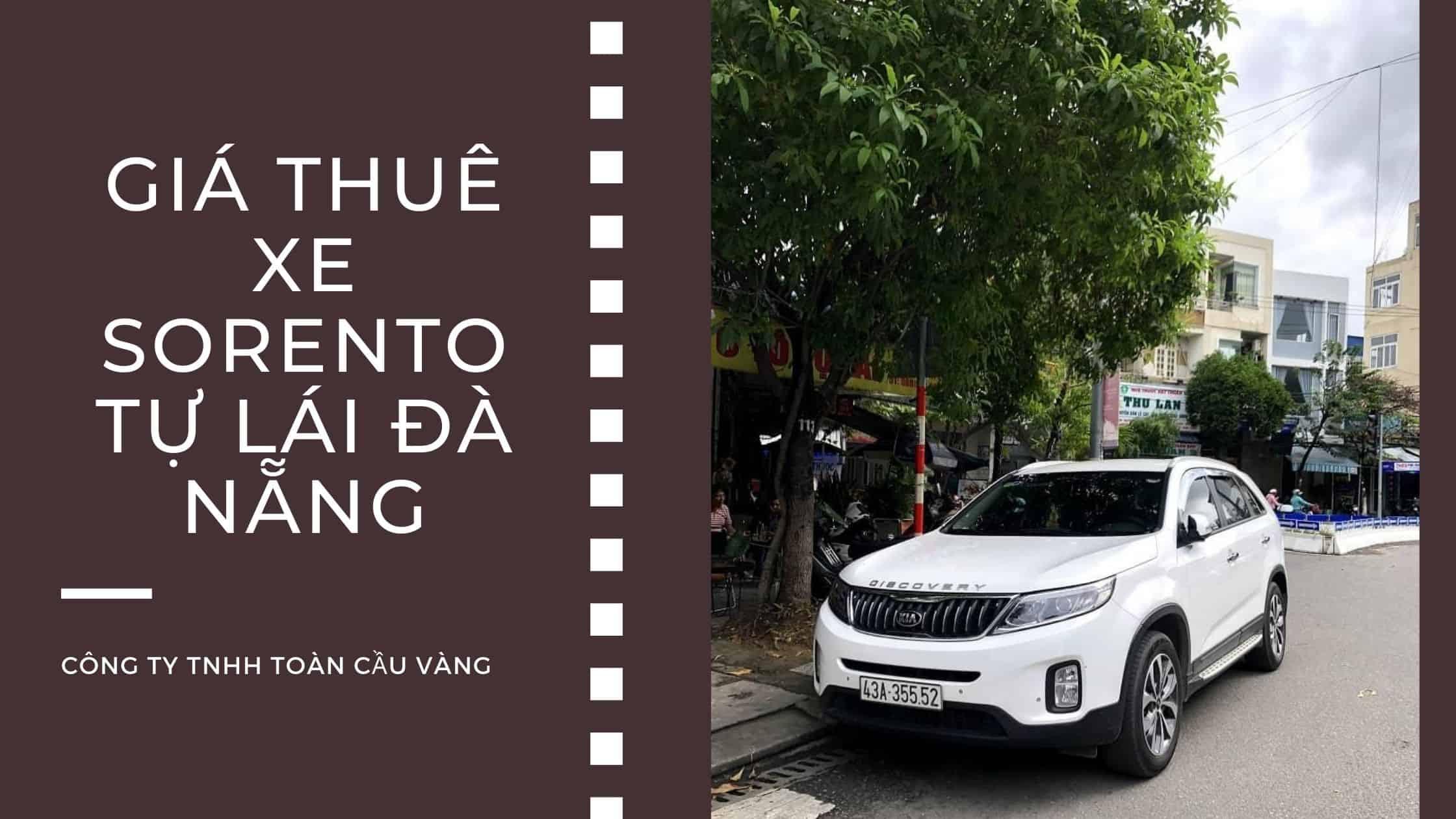 Cho thuê xe Sorento tự lái Đà Nẵng
