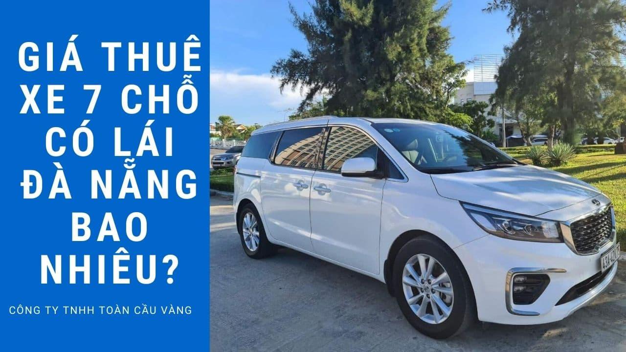 Giá thuê xe 7 chỗ có lái Đà Nẵng bao nhiêu?